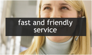 fast and friendly service